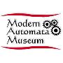 MODERN AUTOMATA MUSEUM